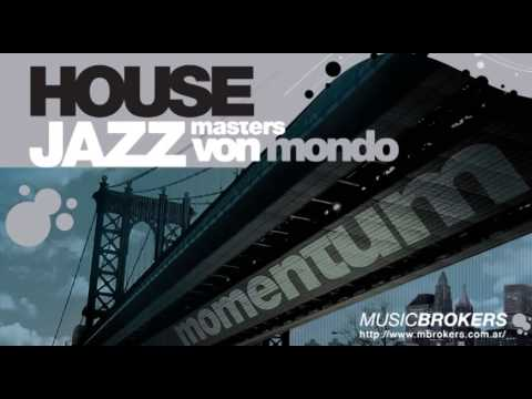 Slow Scat - Von Mondo - Momentum House Jazz - [HQ]