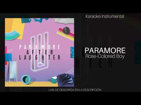 ROSE-COLORED BOY - PARAMORE (KARAOKE - INSTRUMENTAL - MULTITRACK) 192