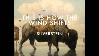 Silverstein - 13. With Second Chances - THIS IS HOW THE WIND SHIFTS