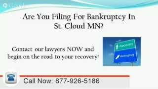 St Cloud MN bankruptcy lawyers | Call Now: 877-926-5186