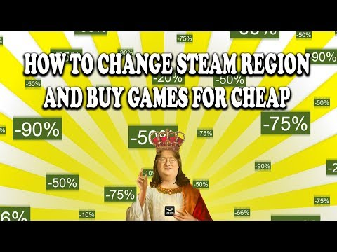 How To Change Location/Region In Steam (2019) - Buy Games In Cheaper Price