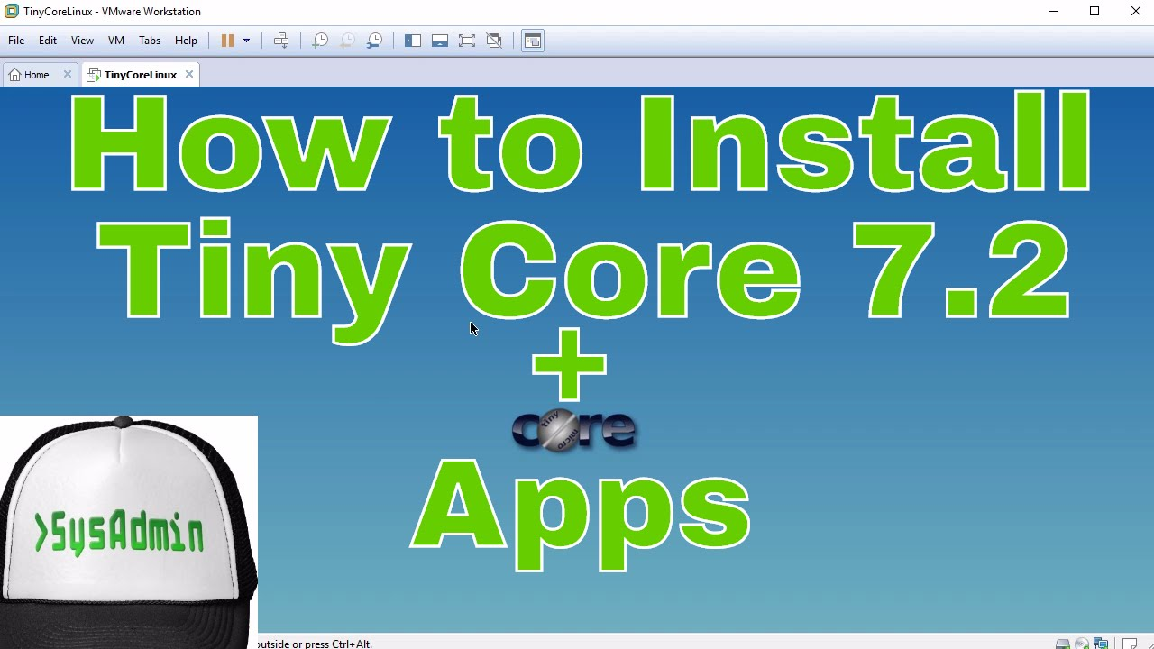 How to Install Tiny Core Linux 7 2 on Hard Disk + Apps + Review + VMware  Tools on VMware Workstation