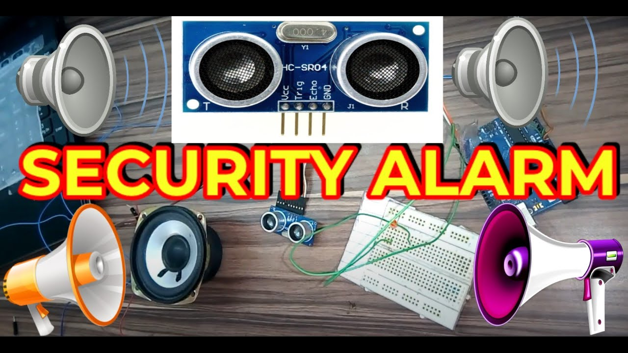 How To Make Security Alarm Using Arduino Uno And Ultrasonic Sensor Build A Door Circuit