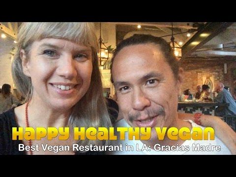 Best Vegan Restaurant in LA: Gracias Madre