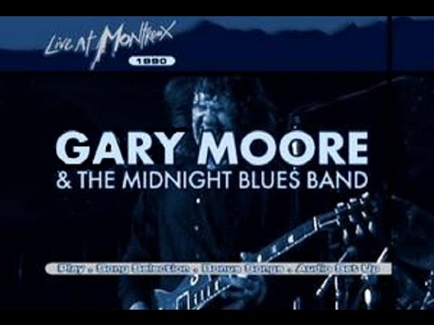 Gary Moore & The Midnight Blues Band - Live at Montreux 1990 Full Concert HQ