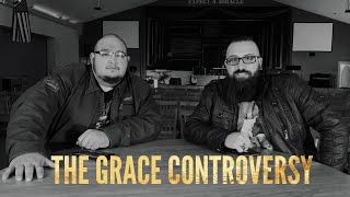 "The Grace Controversy ""Is it really finished?"""