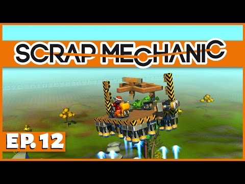 Scrap Mechanic - Ep. 12 - Building a Gyroscope! - Let