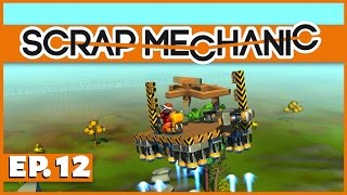 Scrap Mechanic - Ep. 12 - Building a Gyroscope! - Let