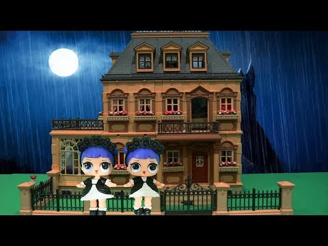 LOL Surprise Toys and Dolls - The Mystery Girl in the Abandoned Mansion - Family Fun Baby Doll Play