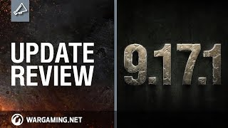 Update Review 9.17.1 – World of Tanks PC