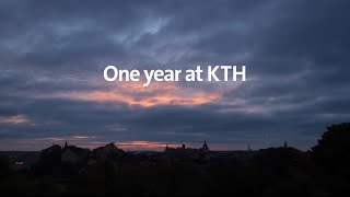 One year at KTH