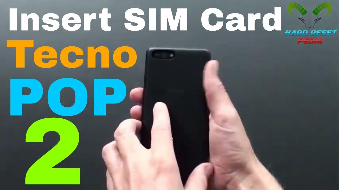 Tecno Pop 2 Insert The SIM Card