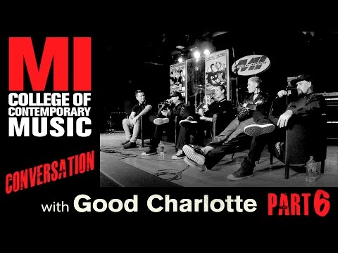 Good Charlotte Conversation Series Part 6
