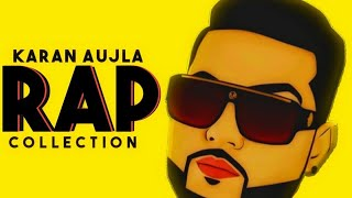 Karan Aujla's All Raps | Best Mashup Ever | New Punjabi songs