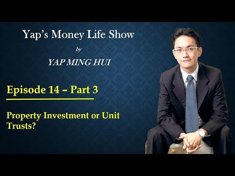 #14 Part 3 - Property Investment or Unit Trusts?
