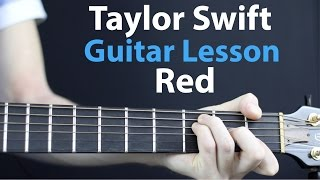 Taylor Swift - Red: Acoustic Guitar Lesson