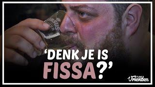Denk je is Fissa? (met Volg De Baas) - Fijne Vrienden