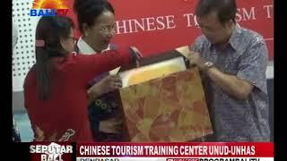 CHINESE TOURISM TRAINING CENTER UNUD UNHAS