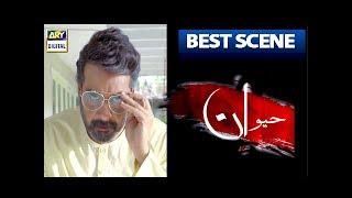 Haiwan | Episode 8 | BEST SCENE | - #SanamChaudhry