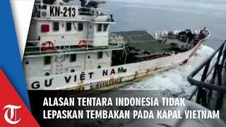 Alasan TNI Tak Lepaskan Tembakan seusia Kapal Vietnam Tabrak KRI Tjiptadi 381, Ternyata Bisa Fatal