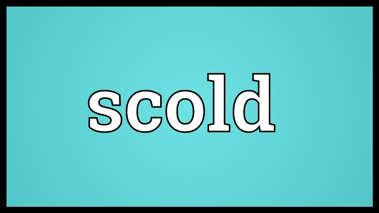 Scold Meaning
