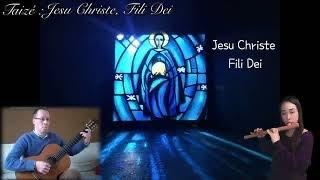 Jesu Christe, Fili Dei [Taizé] Figulino & Guitar