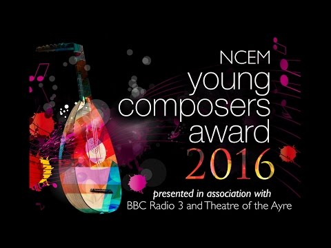 NCEM Young Composers Award 2016