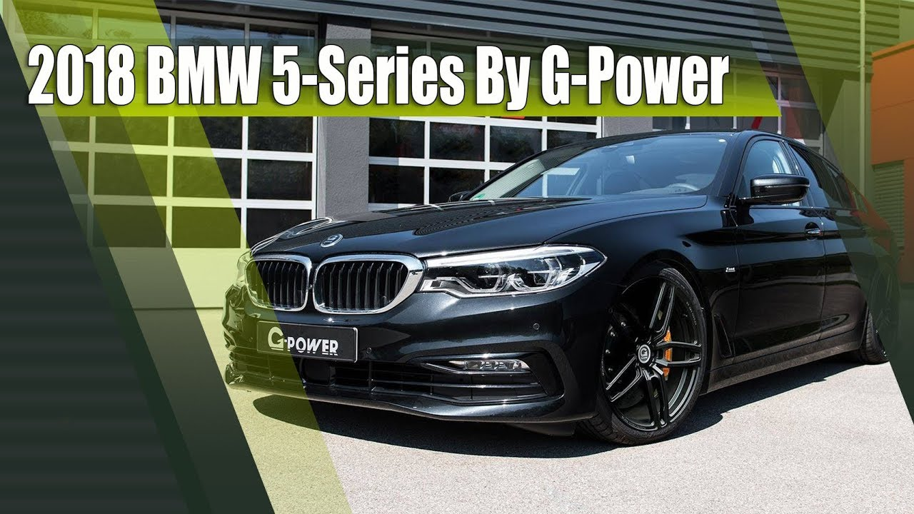 2018 Bmw 5 Series Chip Tuned By G Power M550d 540d And 540i Youtube