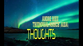ANDRE RIEU - TRIUMPHAL MARCH (AIDA)