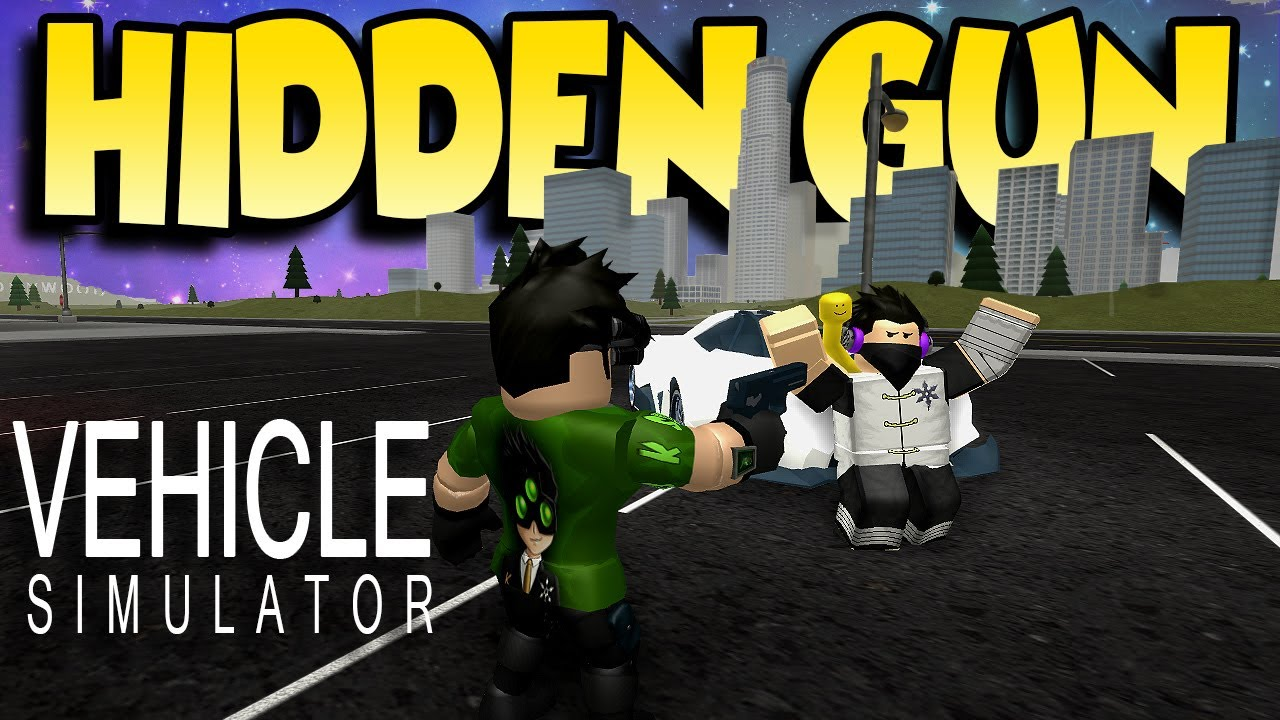 SECRET GUN IN VEHICLE SIMULATOR! - Roblox Vehicle ...