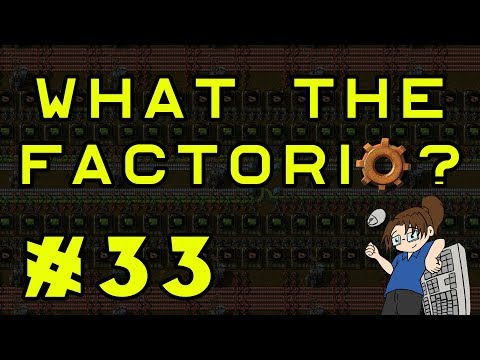 What The Factorio?!? - Bob's & Angel's Mods - Ep 33