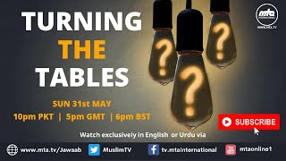 Turning the Tables | Episode III | 31 May 2020