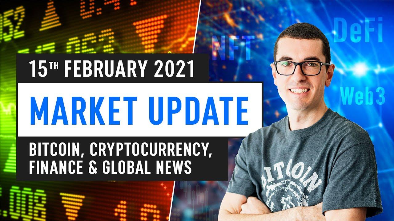Bitcoin Ethereum DeFi Global Finance News February 15th 2021 YouTube