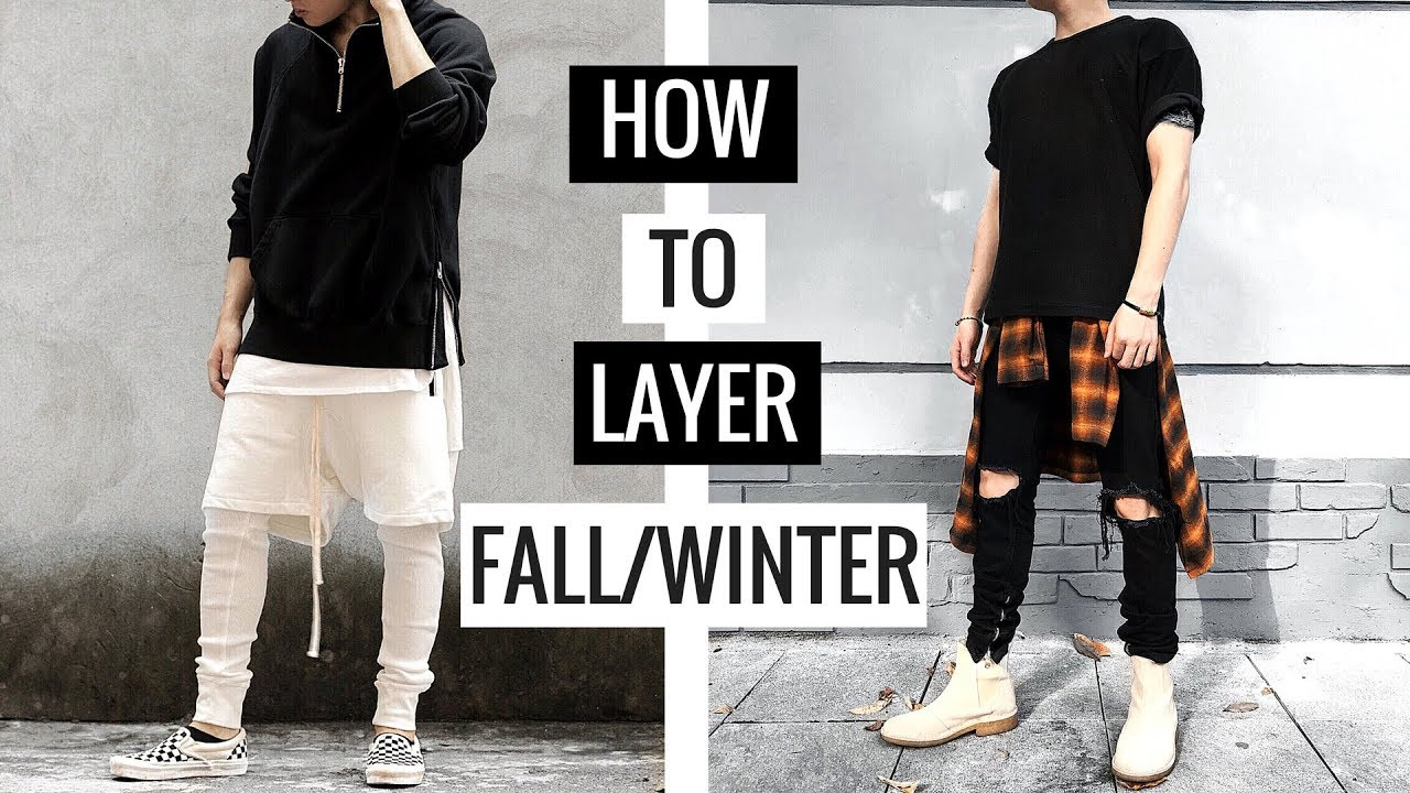 [How To Layer] Bí Kíp Mặc Đẹp Fall/Winter 2018 | The Ultimate Guide on Men's Street Style