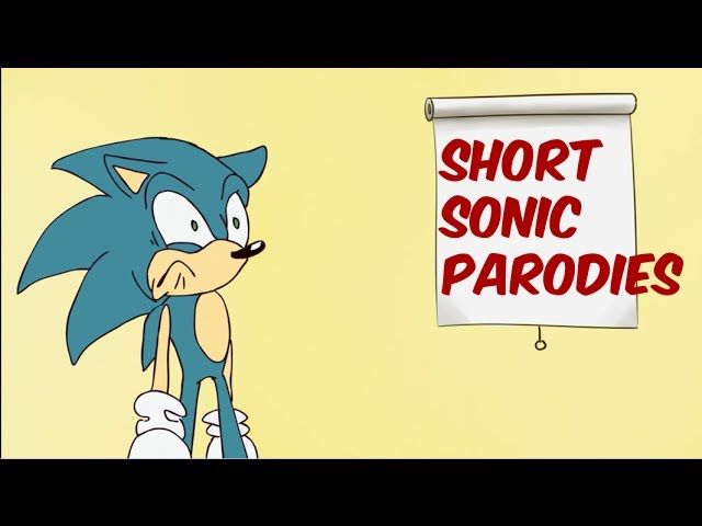Short Sonic Parodies
