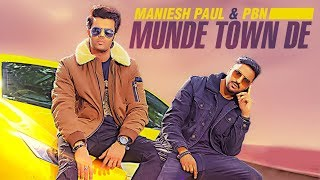 Munde Town De by Maniesh Paul PBN Mp3 Song Download