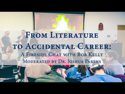 From Literature to Accidental Career: A Fireside Chat with Dr. Bob Kelly