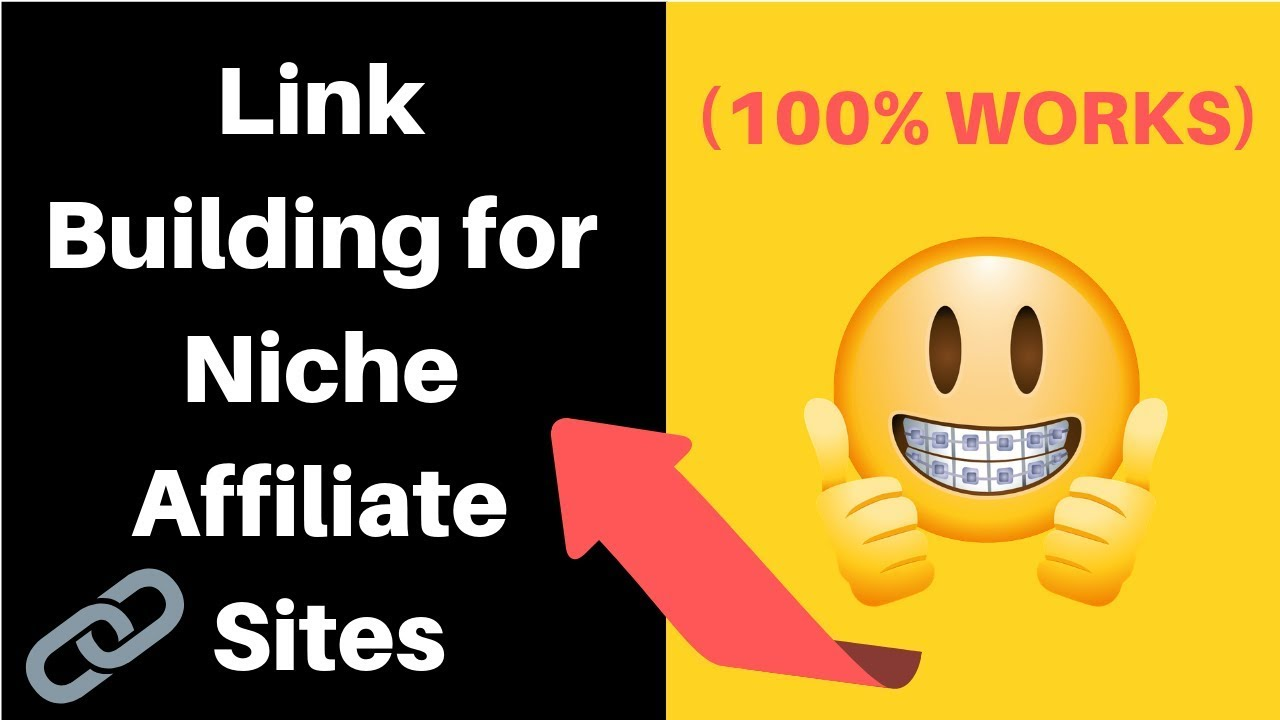 SEO Link Building for Niche Affiliate Sites in 2019: (HOW I RANK & BANK ON  GOOGLE)
