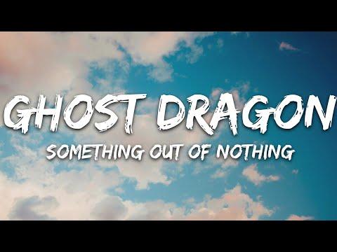 Ghostdragon Kwesi - Something Out Of Nothing