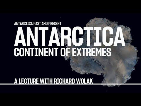 Antarctica Past and Present: Antarctica Continent of Extremes