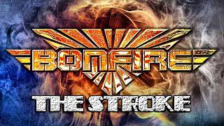 Watch Bonfire The Stroke video