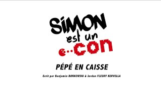 Simon est un Con - Pépé en caisse - Sketch 5