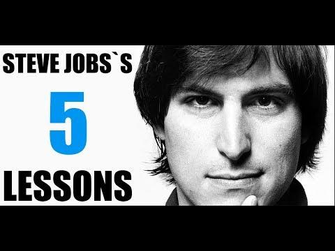 Steve Jobs's 5 Lessons