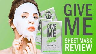 GIVE ME - The Ultimate Face Fix? Reviewed! Sheet face mask, hydrating with collagen.