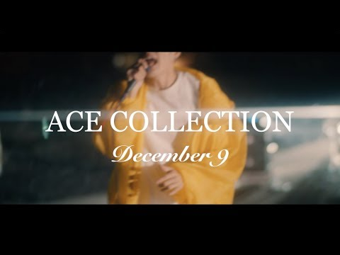 ACE COLLECTION - December 9 【OFFICIAL MUSIC VIDEO】