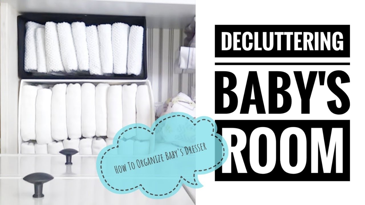 Decluttering Babyu0027s Room | How To Organize Babyu0027s Dresser | Closet  Organizers In A Dresser   YouTube
