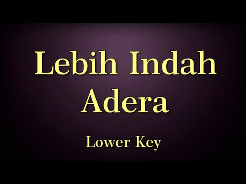 Lebih Indah Adera Karaoke Lower Key