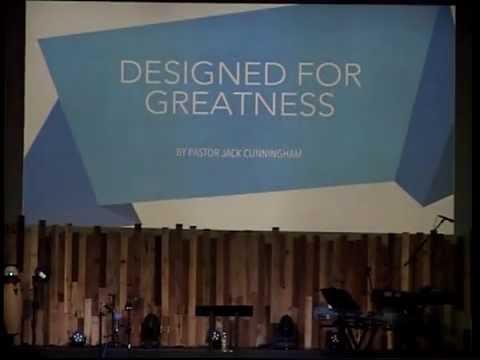 Designed For Greatness ~ Jack Cunningham