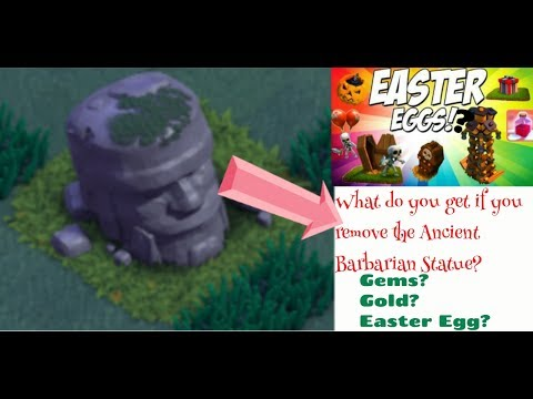 Clash Of Clans:What Will You Get If You Remove The Old Barbarian Statue ? Gold?Gems?Easter Egg?