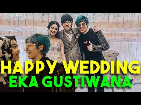 Image of HAPPY WEDDING EKA GUSTIWANA! Ktemu Ricis Dan Youtuber2 Lain..